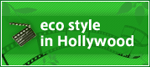 eco style in Hollywood